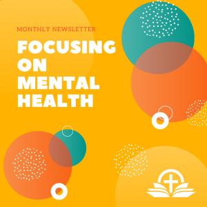 Focusing on Mental Health